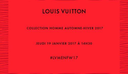 [Streaming] Louis Vuitton Men Fashion Show Fall-Winter 2017